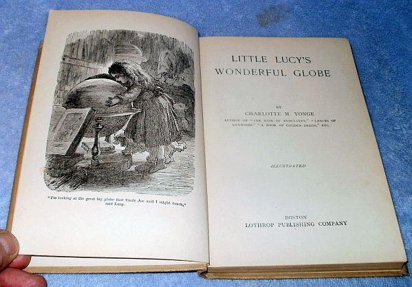 Little Lucy's Wonderful Globe 1878 Childrens Book Char Yonge