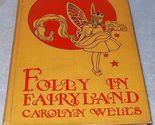 Folly fairyland1a thumb155 crop