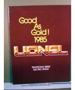 Train Catalog Good As Gold! 1985 Lionel Traditional Series Electric Trains  - $5.99
