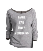 Thread Tank Faith Move Mountains Women's Slouchy 3/4 Sleeves Raglan Sweatshirt S - $24.99+