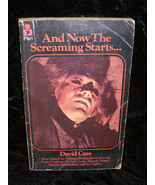 And Now The Screaming Starts Paperback Book David Case - $18.99