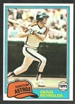 Houston Astros Craig Reynolds 1981 Topps Baseball Card 617 nr mt - $0.50