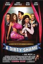 2004 A DIRTY SHAME John Waters Movie POSTER 11x17 Promo - $7.99