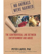 No Animals Were Harmed : Line Between Entertainment and Abuse : New Hard... - $13.95