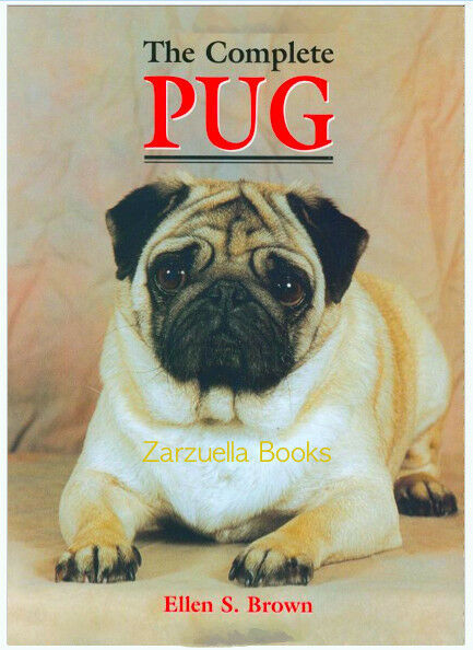 The Complete Pug : Ellen S. Brown :  New Hardcover/DJ 1st Edition   @ZB