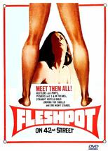 FLESHPOT ON 42ND  STREET 1973 - Laura Cannon, Neil Flanagan  ALL REG DVD - $18.00