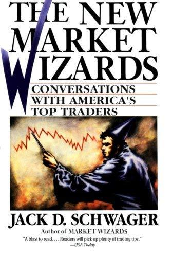 The New Market Wizards: Conversations with America's Top Traders [Paperback] Sch