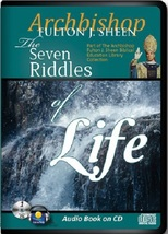 THE SEVEN RIDDLES OF LIFE by Archbishop Fulton J Sheen