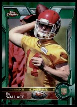 2015 Topps Chrome Bo Wallace Rookie #188 Green Refractor - $4.89