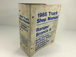 1985 Ford Truck Shop Manual Ranger Bronco II Body Chassis Electrical Engine - $49.99