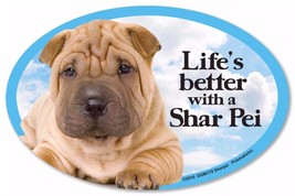 Life's Better With A Shar Pei Dog Car Fridge Plastic Magnet - $6.61