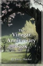The Vinegar Anniversary Book [Paperback] Thacker, Emily - $8.94