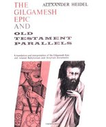 The Gilgamesh Epic and Old Testament Parallels (Phoenix Books) [Paperbac... - $15.95