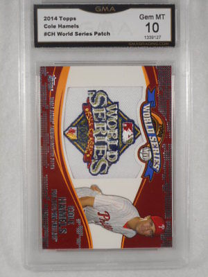 2014 Topps  #WSP-CH Cole Hamels World Series Patch GMA Graded 10