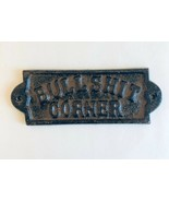 Cast Iron Bull $hit Corner Sign Plaque Wall Mount Rustic Brown - $5.93