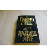 No Greater Love A Novel By Danielle Steel - $6.92