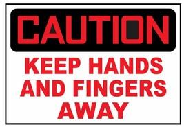 Caution Keep Hands And Fingers Away Sticker Safety Sticker Sign D3754 OSHA - $1.45+
