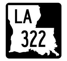 Louisiana State Highway 322 Sticker Decal R5912 Highway Route Sign - $1.45+