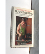 BOOK -- THE COMPLETE GUIDE TO BLACKSMITHING by A. Lungwitz and Charles E... - $17.50