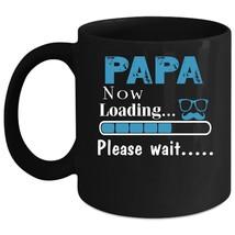 Papa Now Loading Please Wait Mug, Cool Papa Cup - $21.99