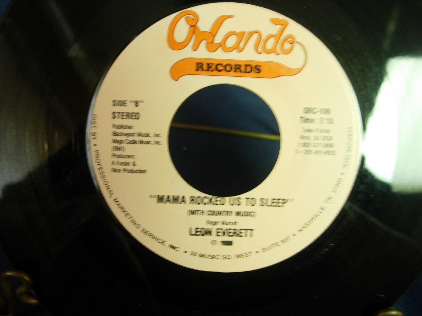 Leon Everett - I Don't Want to Lose / Mama Rocked Us To Sleep - Orlando ORC-106
