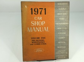 1971 Ford Car Shop Manual OEM Factory Service Volume 5 Pre-Delivery Maint Lube - $19.99