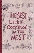 The best little cookbook in the west [Jan 01, 1996] Vaad, Loaun Werner