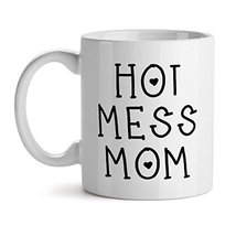 Hot Mess Mom - Mad Over Mugs - Inspirational Unique Popular Office Tea Coffee Mu - $20.53