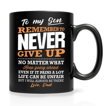 Coffee Mug Birthday Gift for Son Remember to Never Give Up Black Mug Tee... - $21.80+