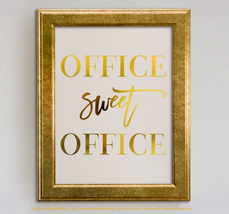 Office Sweet Office Gold Foil Wall Art Print Poster Work Inspirational Q... - $19.99