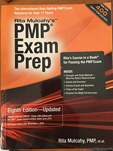 PMP Exam Prep, Eighth Edition - Updated: Rita's Course in a Book for Passing the