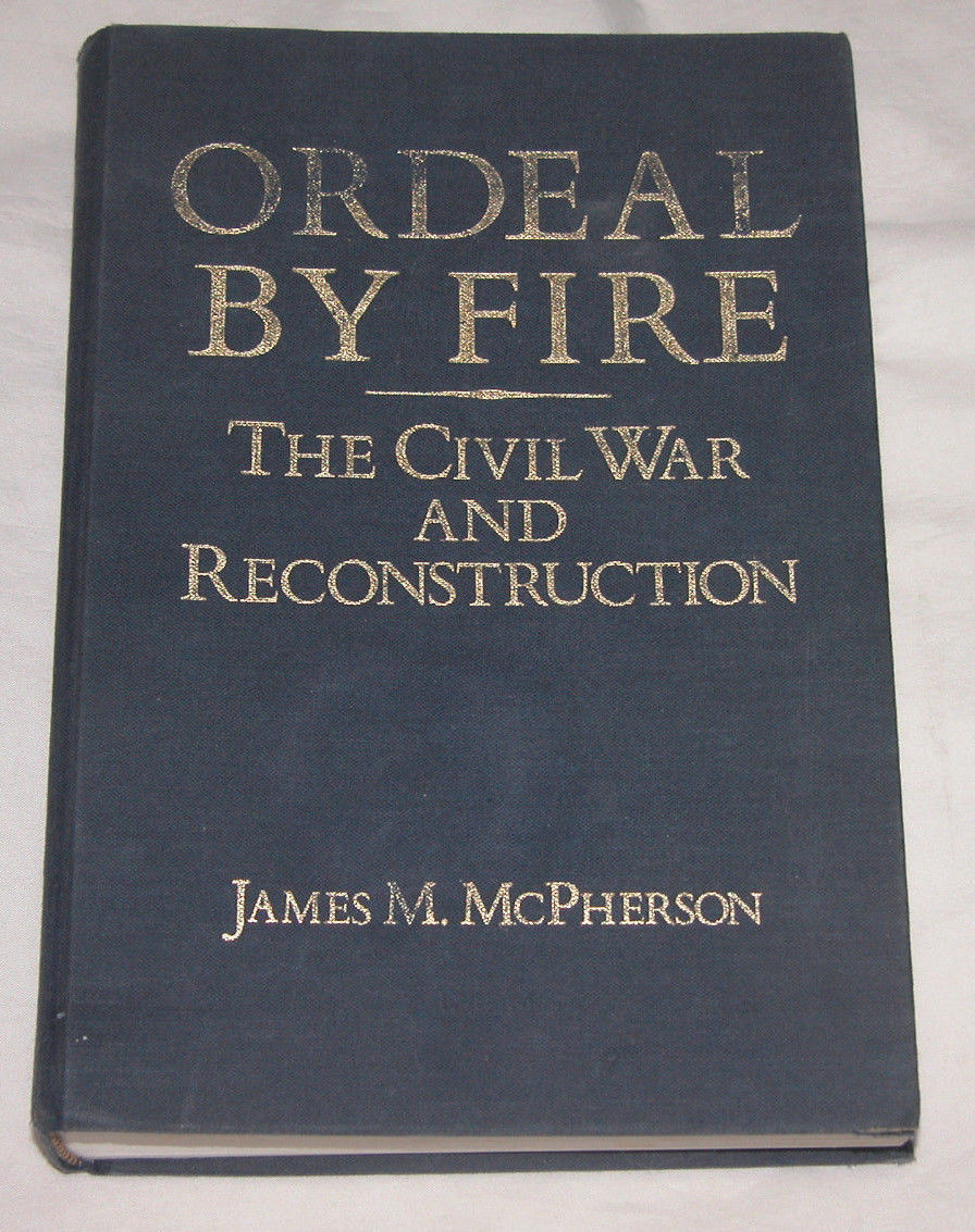 Primary image for Ordeal by Fire : The Civil War and Reconstruction by James M. McPherson,1982