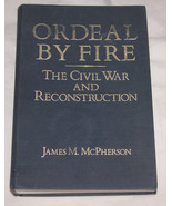 Ordeal by Fire : The Civil War and Reconstruction by James M. McPherson,... - $40.47