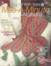 Cro-Tat Pattern Booklet-Mile A Minute Afghans-6... - $7.66