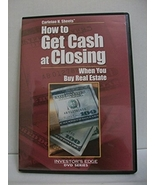 Carleton H. Sheets : How to Get Cash at Closing When You Buy Real Estate - $37.99
