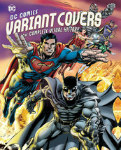 DC Comics Variant Covers The Complete Visual History Hardcover New Sealed - $24.88