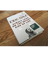Eric Idle SIGNED First Ed. Always Look On The Bright Side Of Life MONTY ... - $95.00