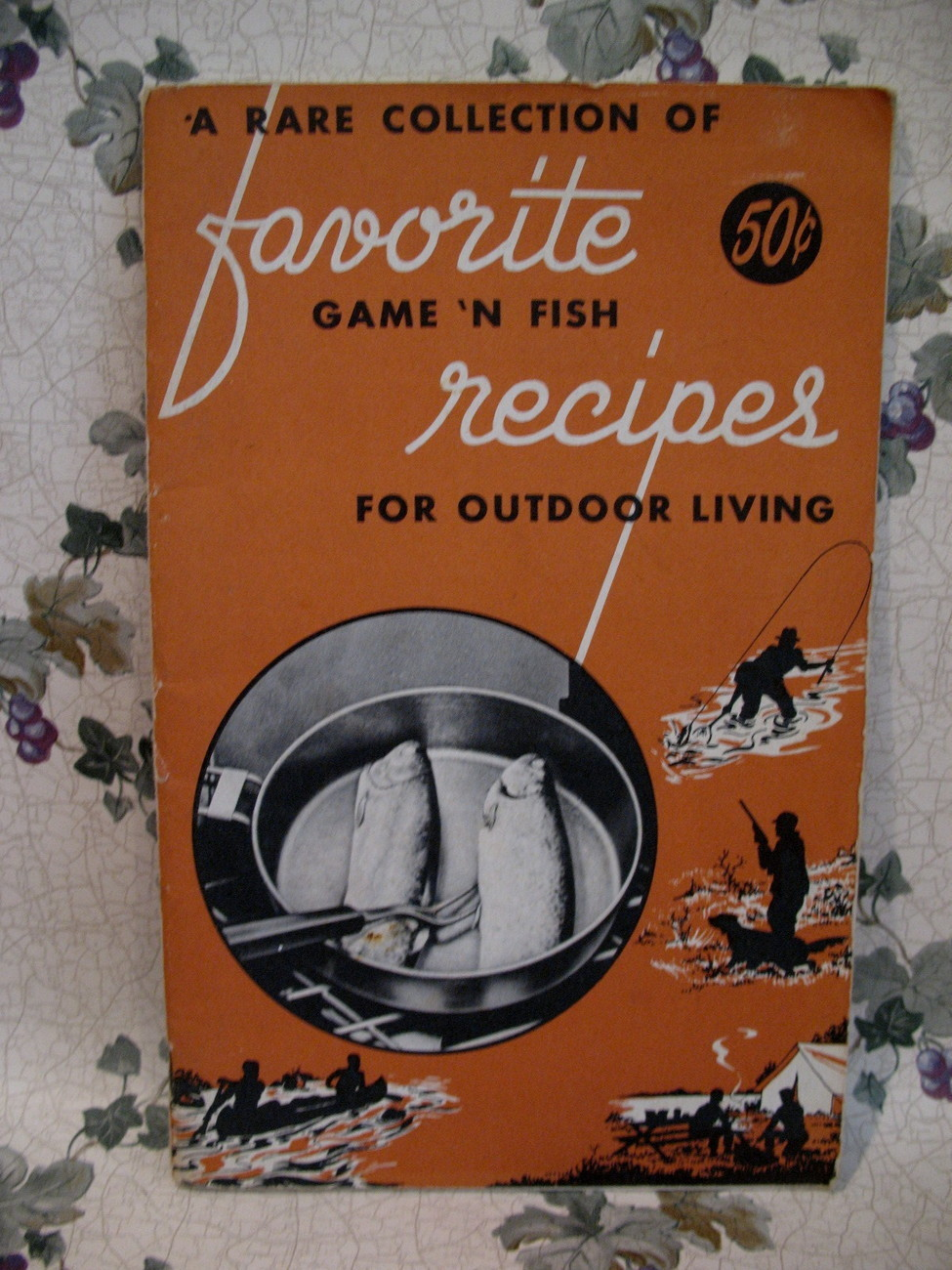 Primary image for Vintage 1958 Game and Fish Cookbook Recipes Hunting Fishing Cooking Outdoors