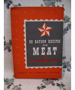 69 Ration Recipes For Meat Cookbook WAR TIME 1940's WWII Collector Vintage - $19.95