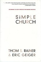 Simple Church: Returning to God's Process for Making Disciples Rainer, T... - $14.99