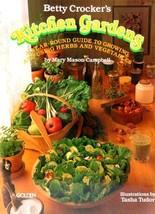 Betty Crocker's Kitchen Gardens Crocker, Betty (Campbell, Mary Mason, Ed.) - $6.44