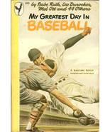 my greatest day in baseball book 1945 babe ruth ty cobb mel ott rare pap... - $15.99