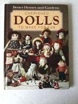 Cherished Dolls to Make For Fun Book Better Homes & Gardens - $4.94