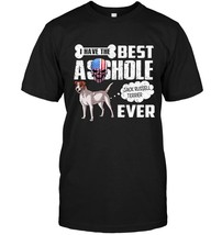 I have the best asshole Jack Russell Terrier ever t shirt - $17.99+