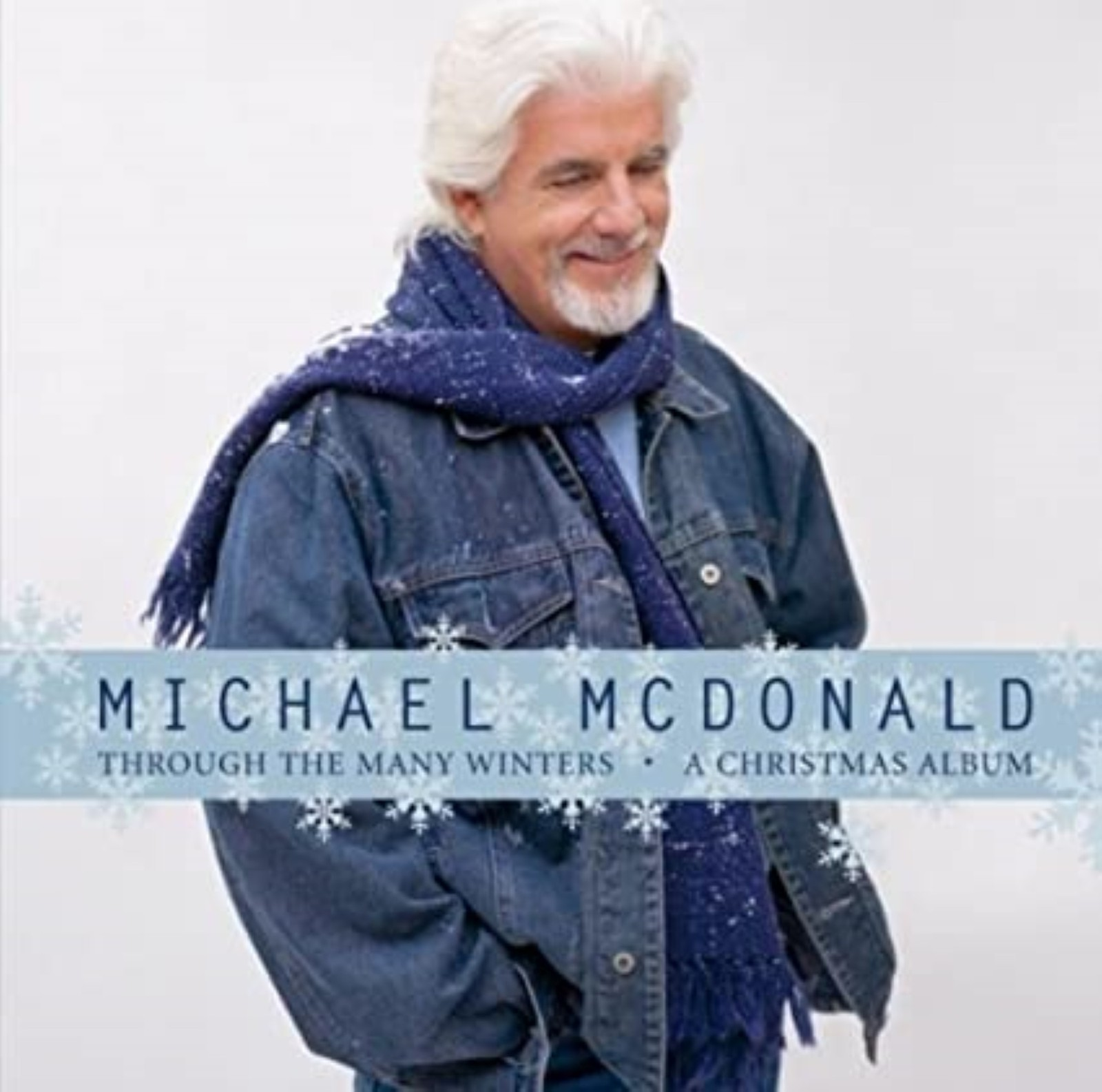 Through The Many Winters Christmas by Michael McDonald Cd