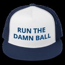 Run the Damn Ball hat / run the Damn Ball // Trucker Cap image 3