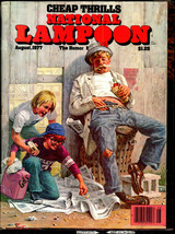 National Lampoon #89, Aug. 1977 - Cheap Thrills Issue - $7.50