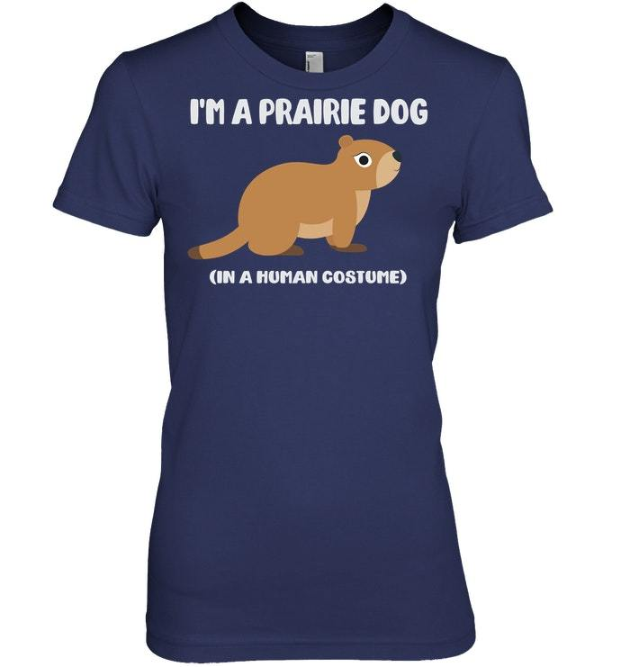 Funny Prairie Dogs Prairie Dog Costume Tshirt