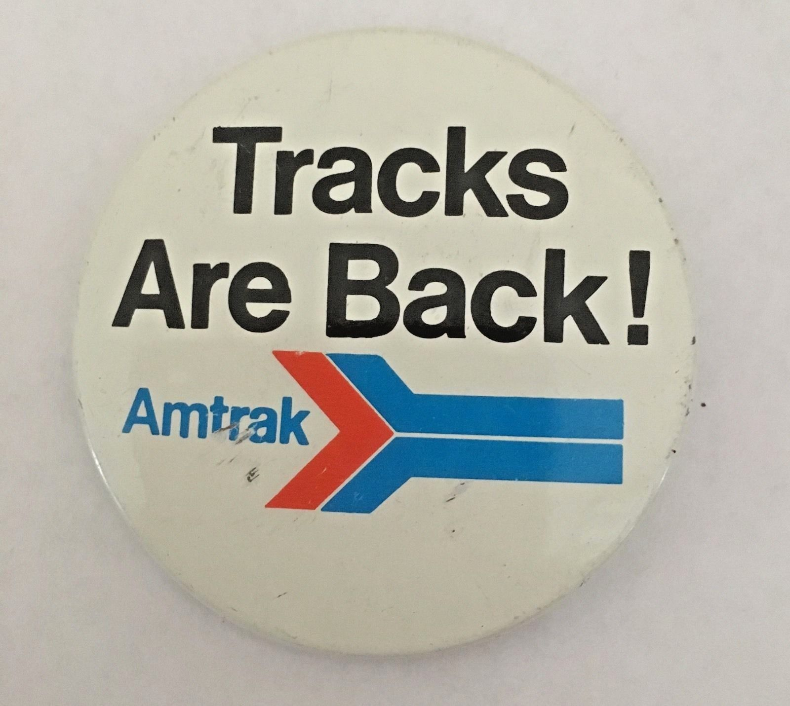 "Primary image for Amtrak Passenger Train Tracks Are Back 2"" Pinback Button Railroad Advertising"
