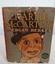 1938 THE BIG LITTLE BOOK The Story of CHARLIE MCCARTHY and EDGAR BERGEN - $9.89